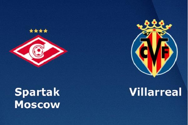 Nhận định Villarreal vs Spartak Moscow