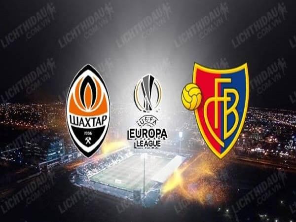 Soi kèo Shakhtar Donetsk vs Basel 02h00, 12/08 - Europa League
