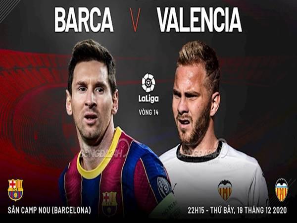 nhan-dinh-bong-da-barcelona-vs-valencia-22h15-ngay-19-12