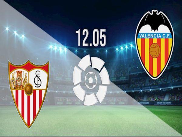 Nhận định tỷ lệ Sevilla vs Valencia, 00h00 ngày 13/05 - La Liga