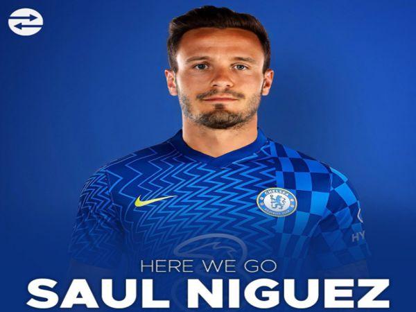 Chuyển nhượng chiều 1/9: Chelsea chiêu mộ Saul Niguez